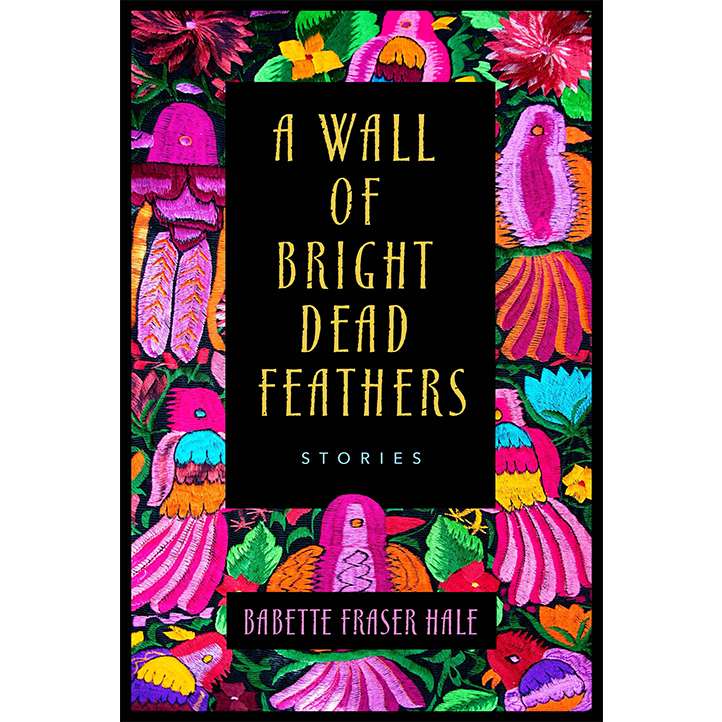 A Wall of Bright Dead Feathers Cover